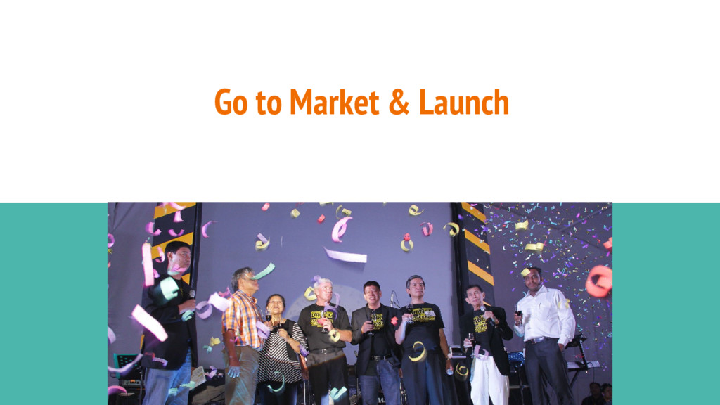 Go to Market & Launch