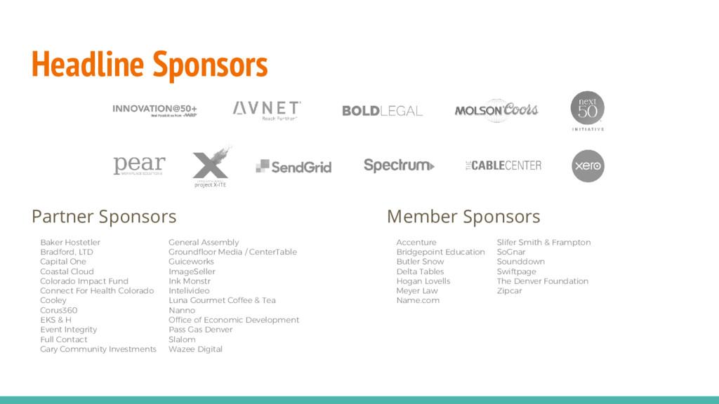 Headline Sponsors Partner Sponsors Member Spons...