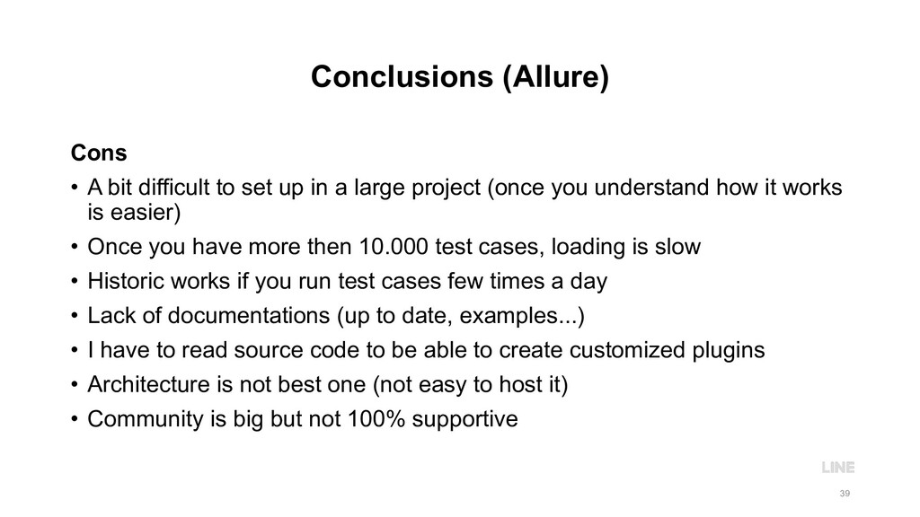 Conclusions (Allure) Cons • A bit difficult to ...