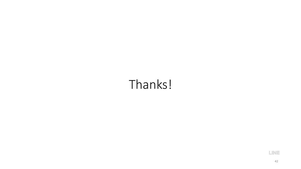 Thanks! 42