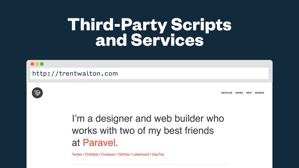 http://trentwalton.com Third-Party Scripts and ...