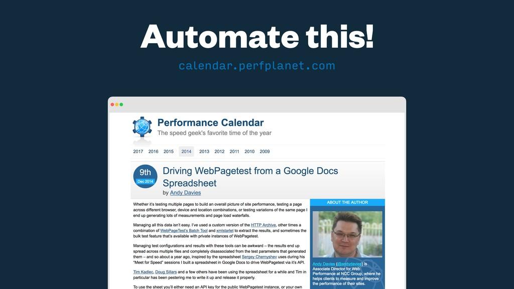 Automate this! calendar.perfplanet.com