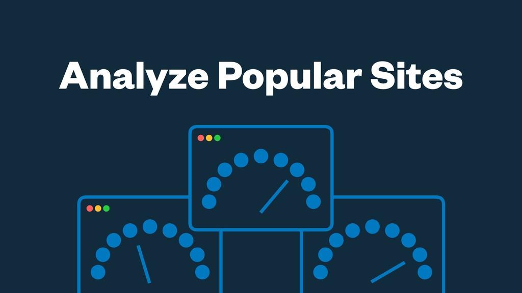 Analyze Popular Sites