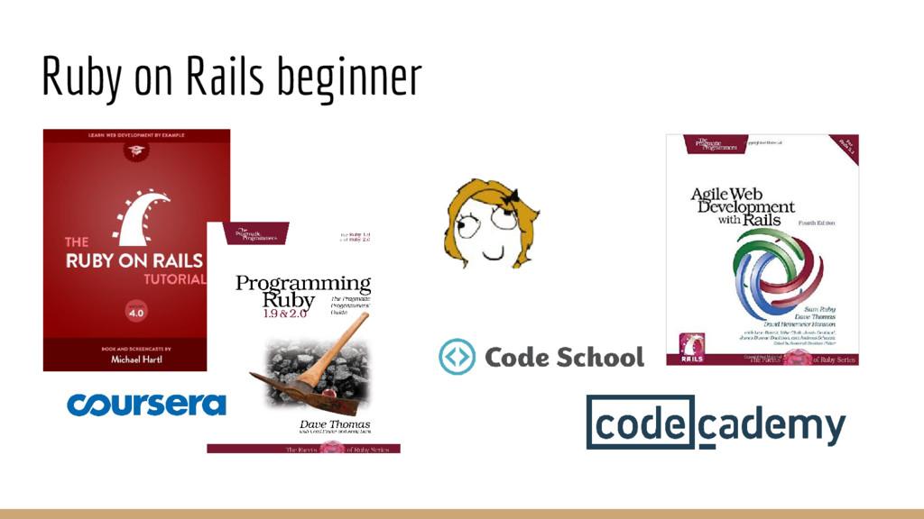 Ruby on Rails beginner