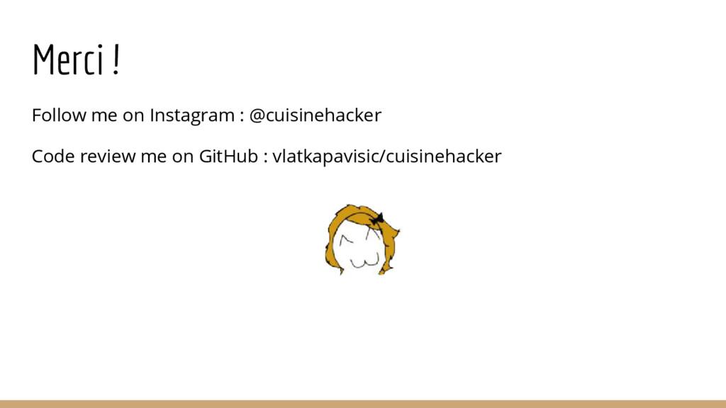Merci ! Follow me on Instagram : @cuisinehacker...