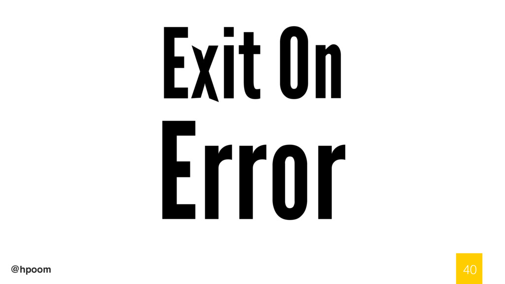 @hpoom Exit On Error 40