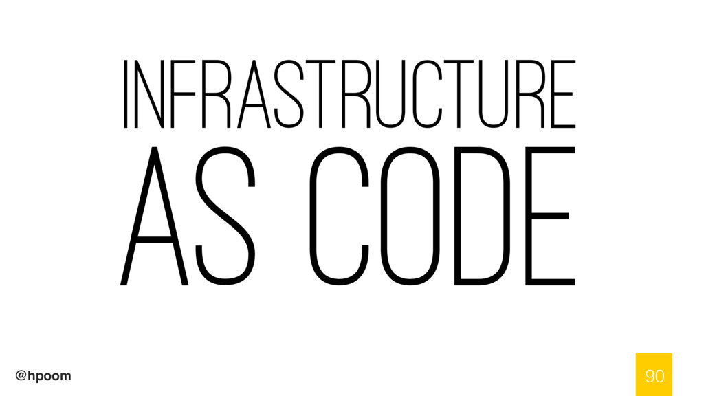 @hpoom Infrastructure as Code 90