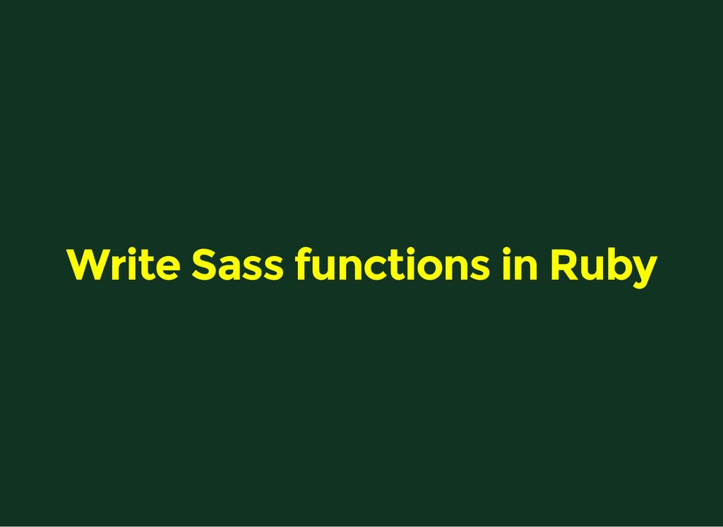 Write Sass functions in Ruby