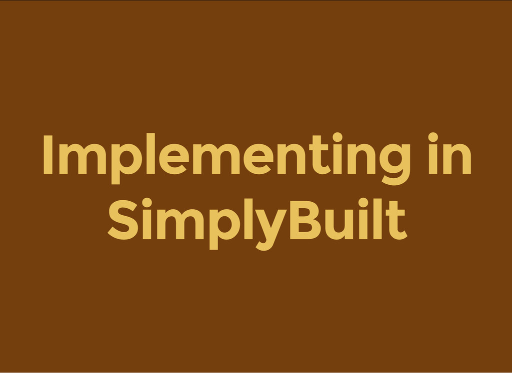 Implementing in SimplyBuilt