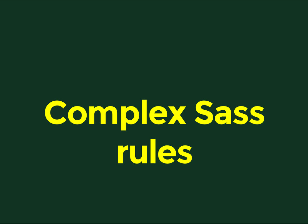 Complex Sass rules