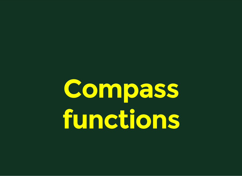 Compass functions