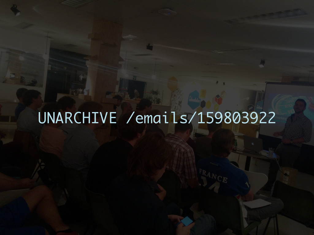 UNARCHIVE /emails/159803922