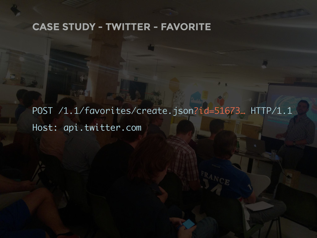 CASE STUDY - TWITTER - FAVORITE POST /1.1/favor...