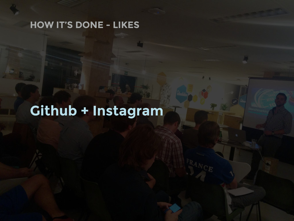 Github + Instagram HOW IT'S DONE - LIKES