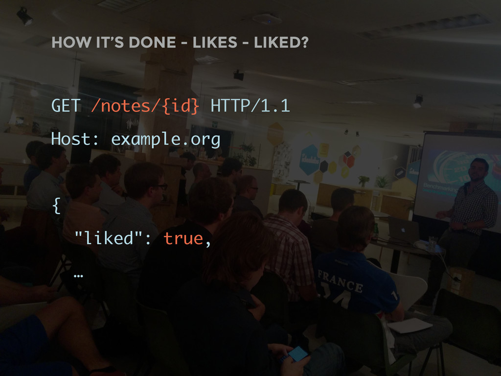 HOW IT'S DONE - LIKES - LIKED? GET /notes/{id} ...