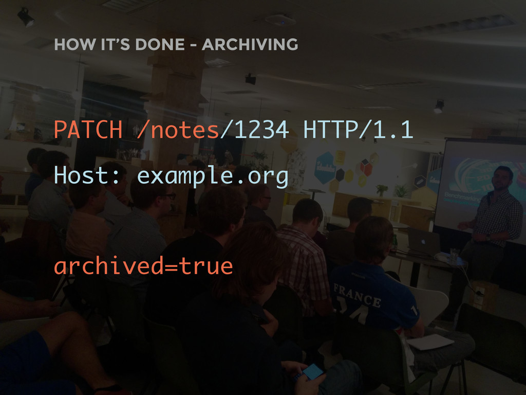 HOW IT'S DONE - ARCHIVING PATCH /notes/1234 HTT...