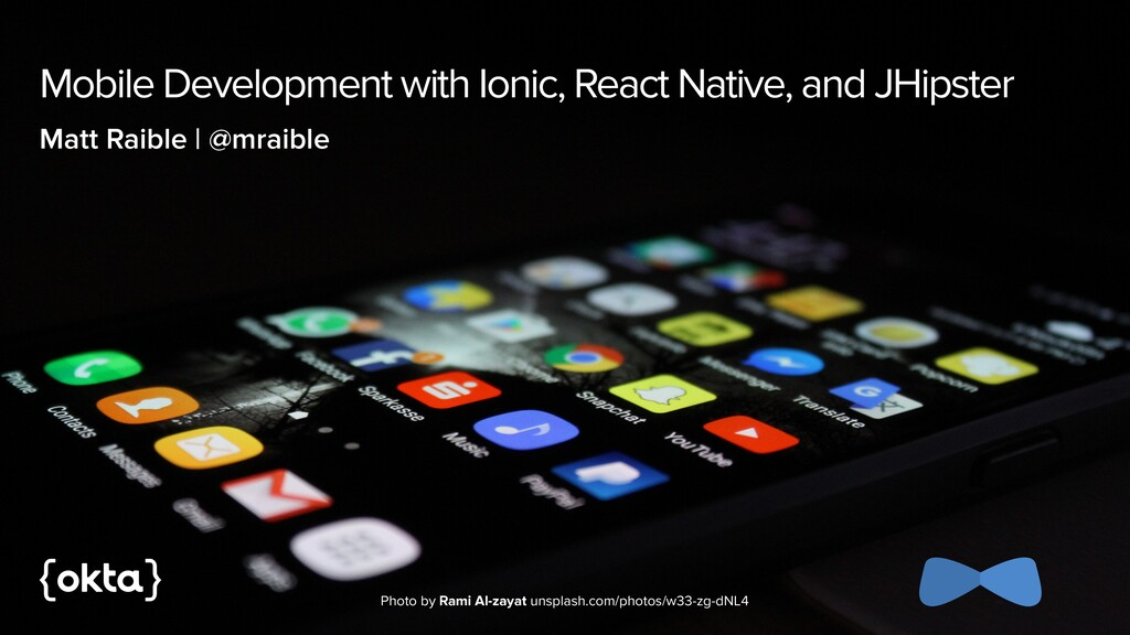 Mobile Development with Ionic, React Native, an...