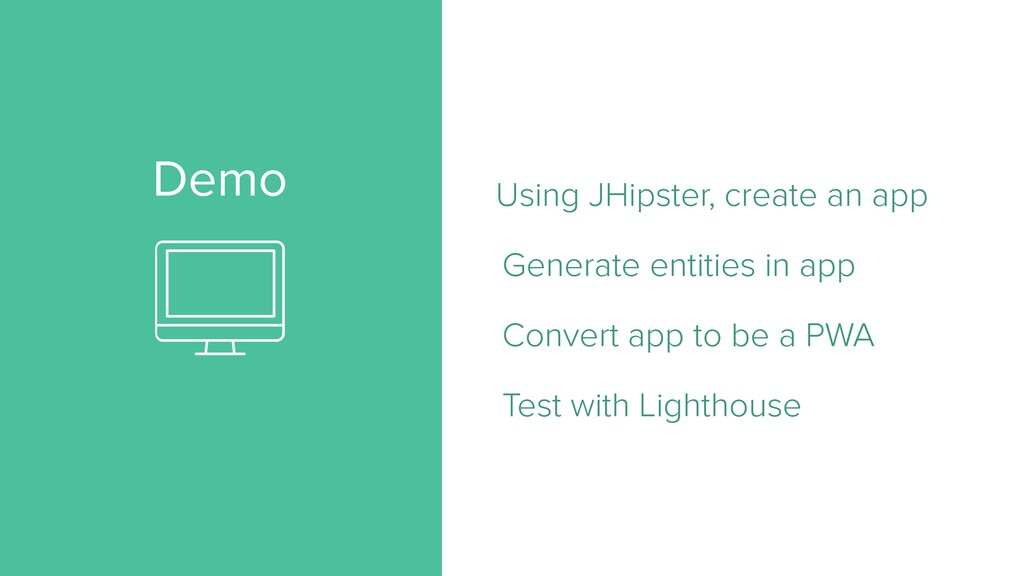 Demo Using JHipster, create an app Generate ent...
