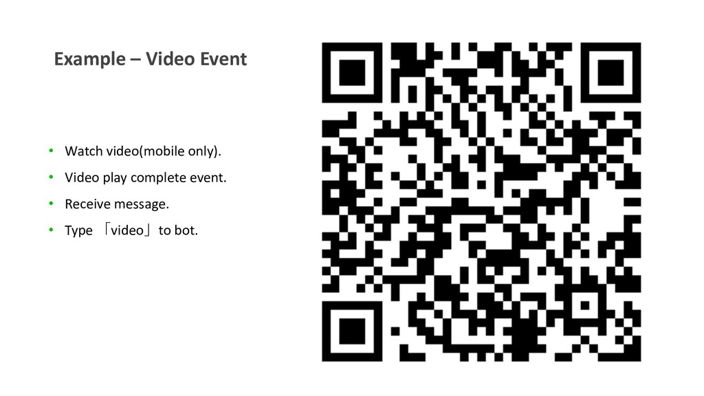 Example – Video Event • Watch video(mobile only...