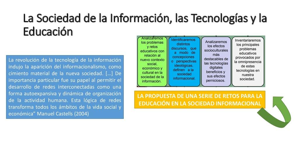 La Sociedad de la Información, las Tecnologías ...