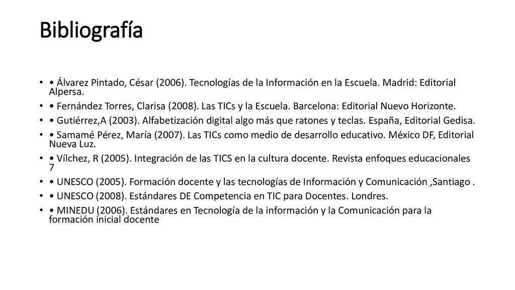 Bibliografía • • Álvarez Pintado, César (2006)....