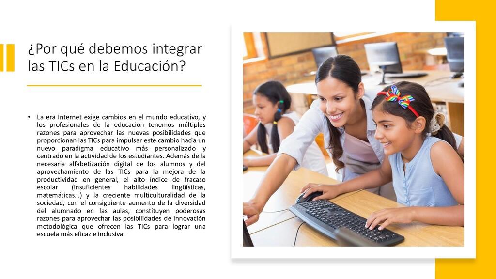 ¿Por qué debemos integrar las TICs en la Educac...