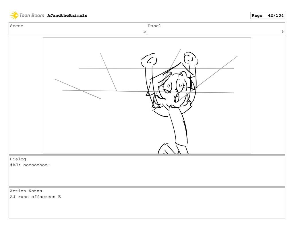 Scene 5 Panel 6 Dialog #AJ: ooooooooo- Action N...