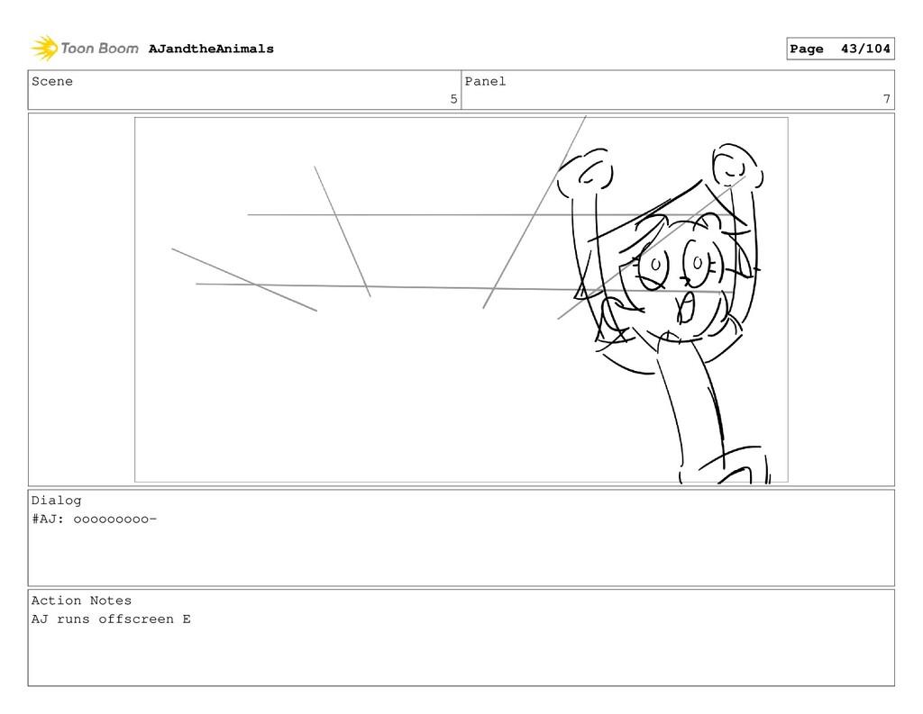 Scene 5 Panel 7 Dialog #AJ: ooooooooo- Action N...