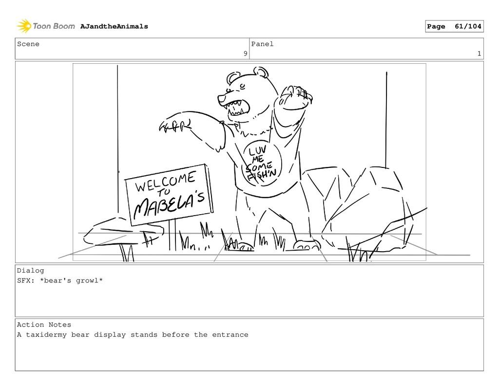 Scene 9 Panel 1 Dialog SFX: *bear's growl* Acti...