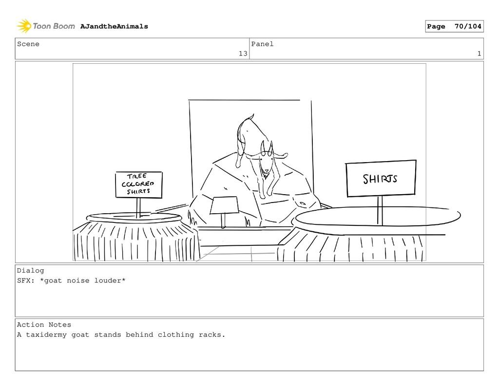 Scene 13 Panel 1 Dialog SFX: *goat noise louder...