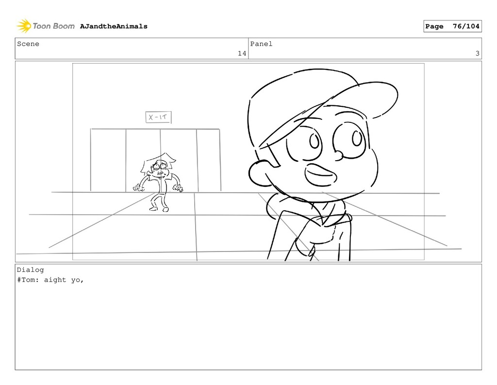 Scene 14 Panel 3 Dialog #Tom: aight yo, AJandth...