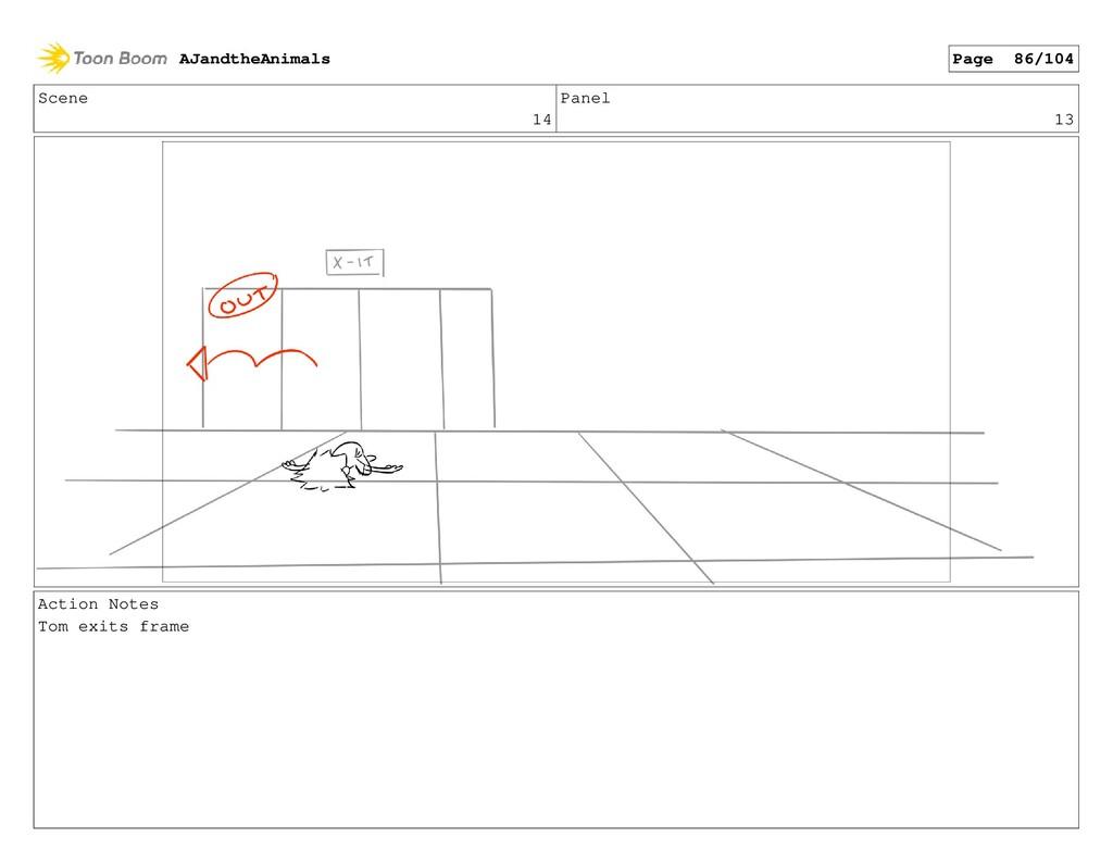 Scene 14 Panel 13 Action Notes Tom exits frame ...