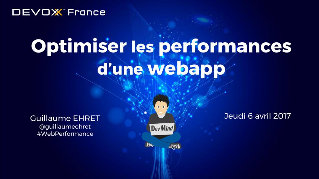 #DevoxxFR Optimiser les performances d'une weba...