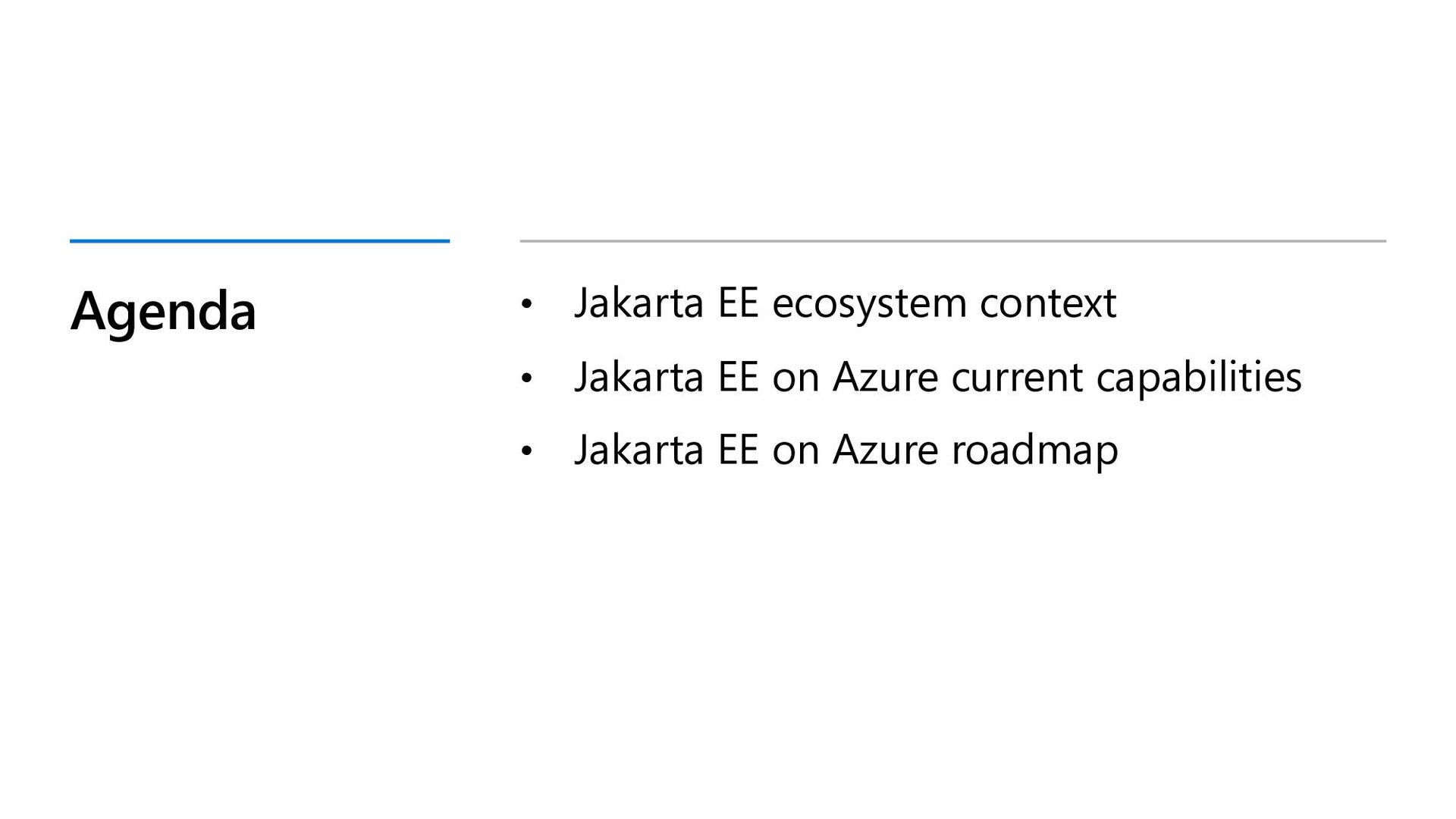 Agenda • Jakarta EE ecosystem context • Jakarta...