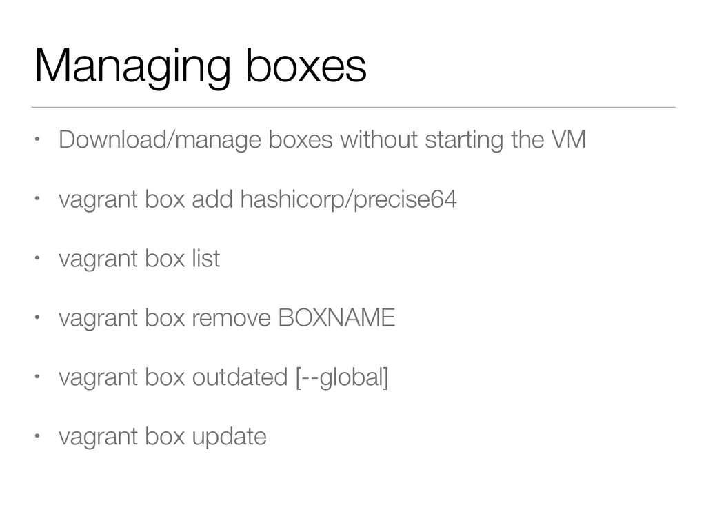 Managing boxes • Download/manage boxes without ...
