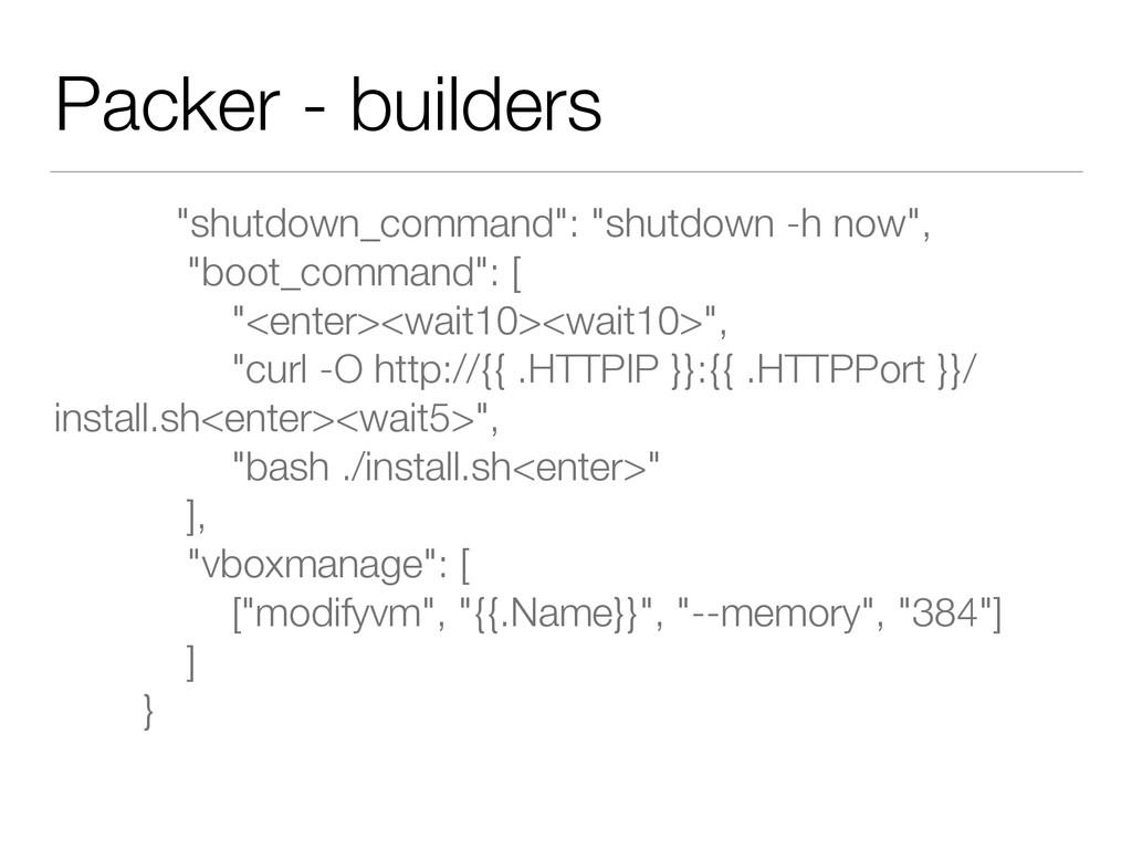 """Packer - builders """"shutdown_command"""": """"shutdown..."""