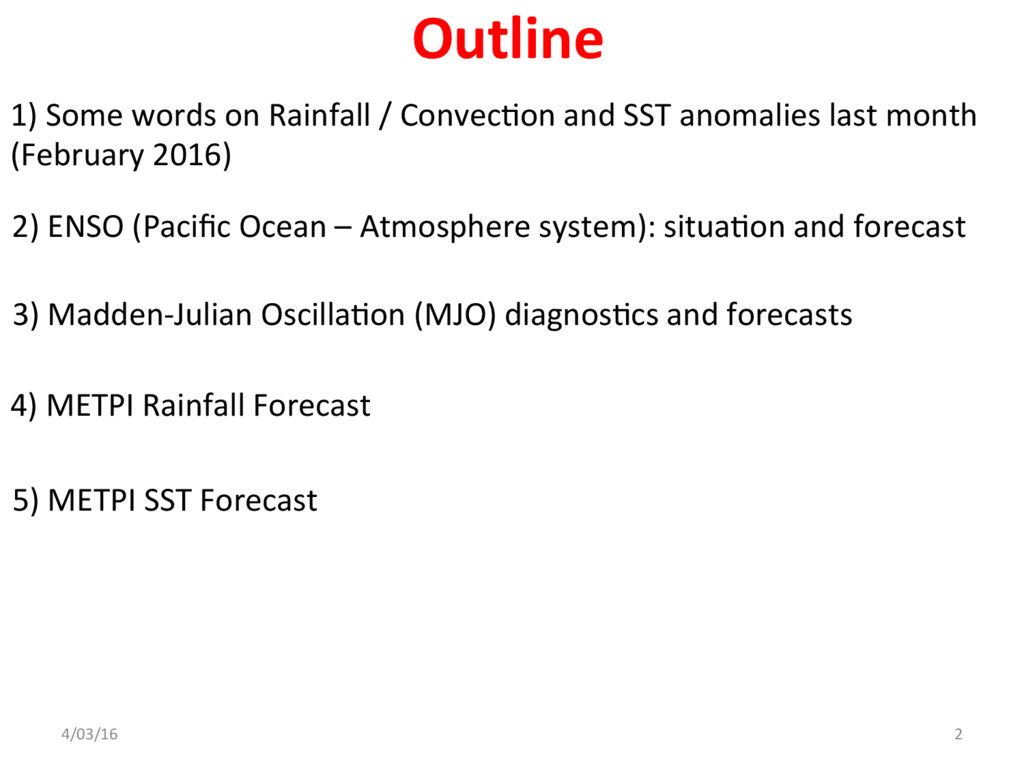 1) Some words on Rainfall / Convec@on and SST a...