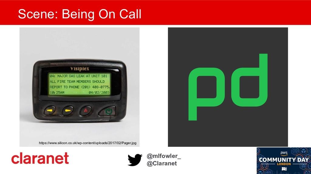 @mlfowler_ @Claranet Scene: Being On Call https...