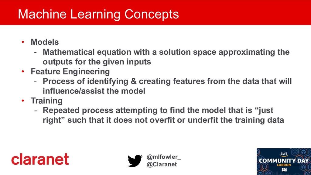 @mlfowler_ @Claranet Machine Learning Concepts ...