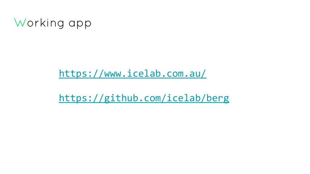 Working app https://www.icelab.com.au/ https://...