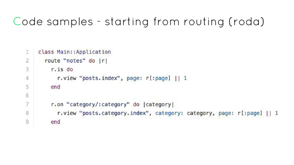 Code samples - starting from routing (roda)