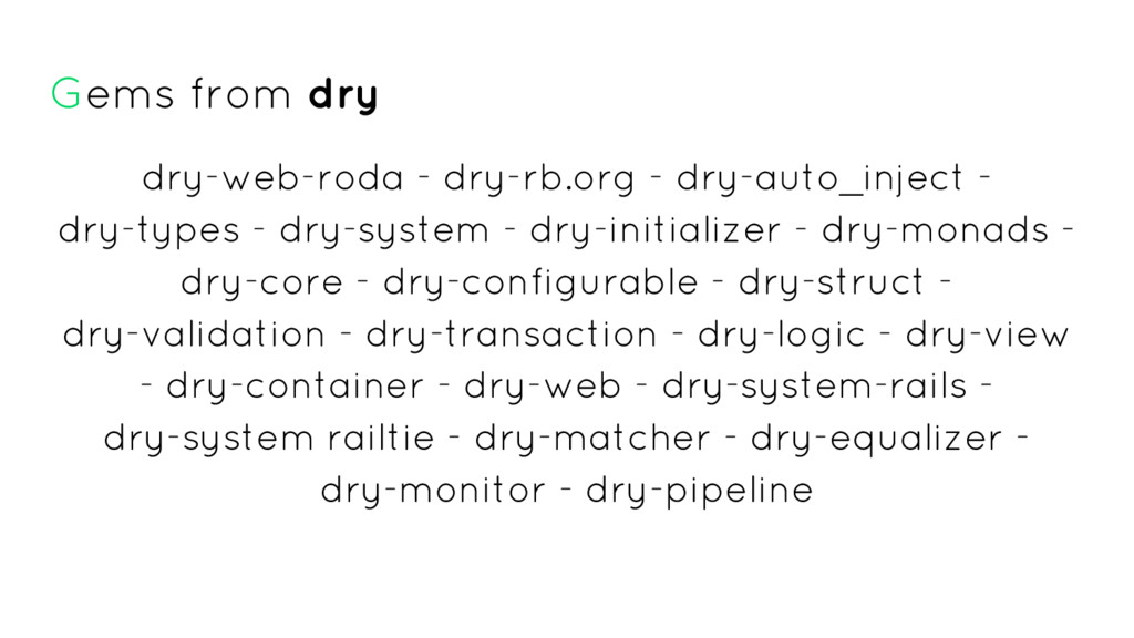 Gems from dry dry-web-roda - dry-rb.org - dry-a...