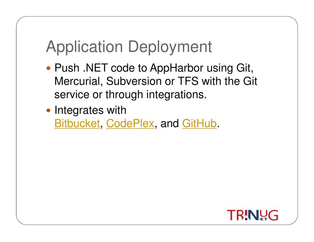 Application Deployment Push .NET code to AppHar...