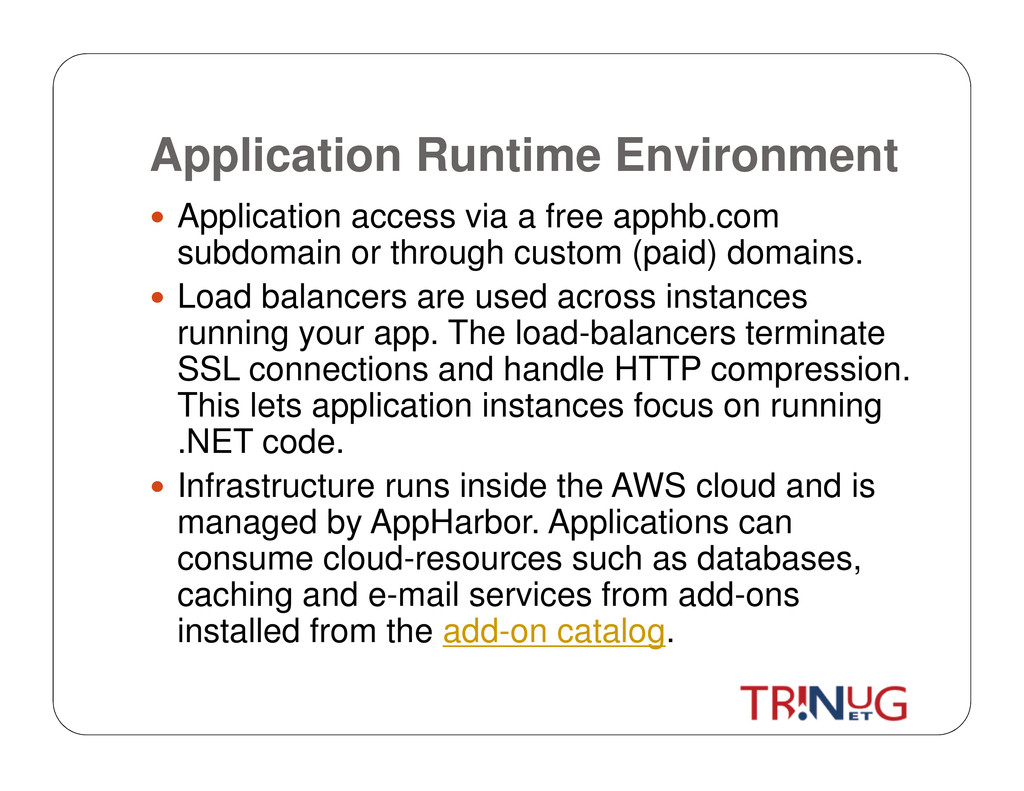 Application Runtime Environment Application acc...