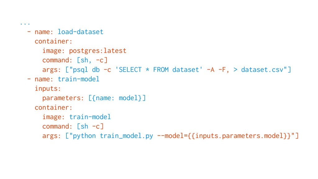 ... - name: load-dataset container: image: post...