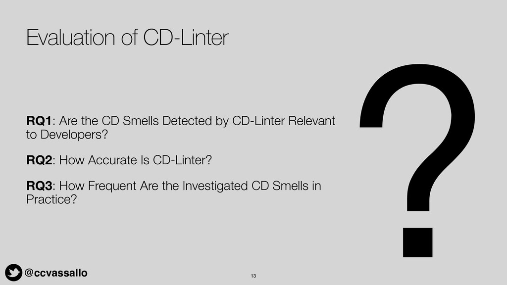 @ccvassallo Evaluation of CD-Linter RQ1: Are th...