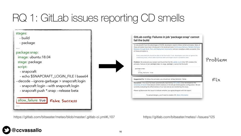 @ccvassallo RQ 1: GitLab issues reporting CD sm...