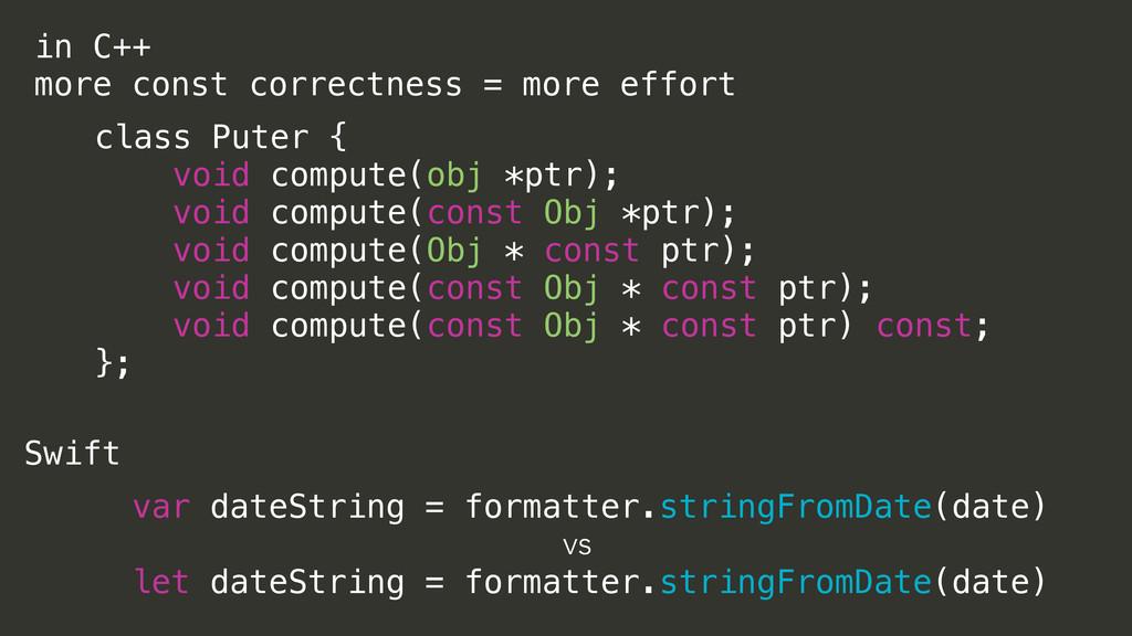 in C++ more const correctness = more effort cla...