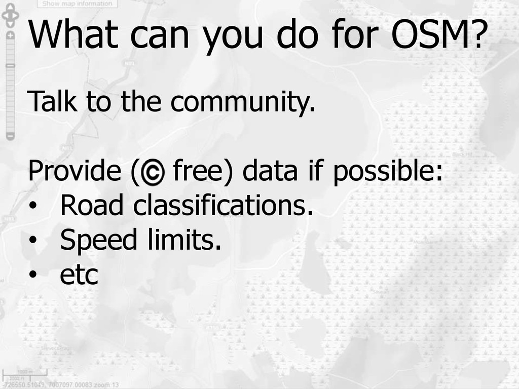 What can you do for OSM? Talk to the community....
