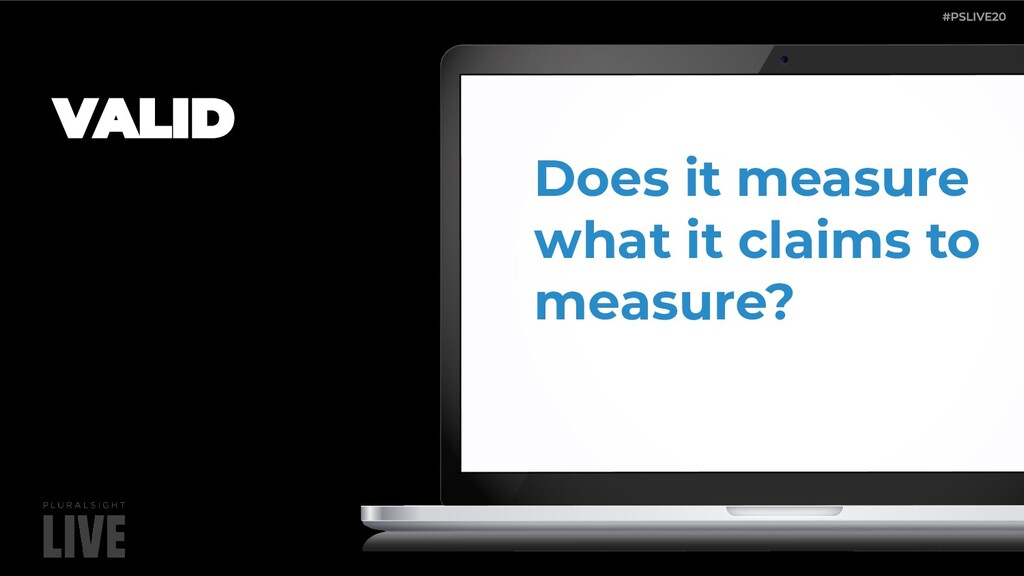 Does it measure what it claims to measure?